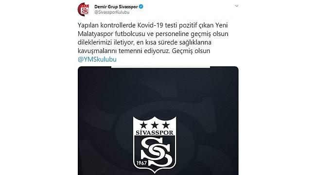 Sivasspor'dan Yeni Malatyaspor'a geçmiş olsun mesajı
